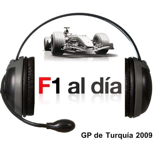 F1 al día Podcast: 01x07 - GP de Turquía 2009