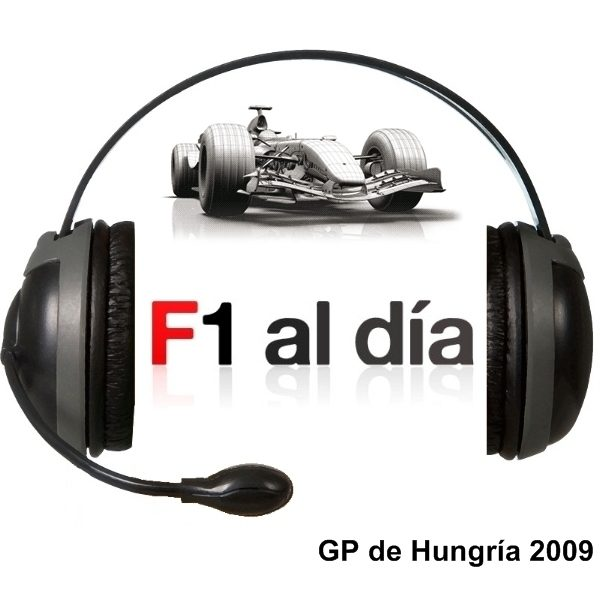 F1 al día Podcast: 01x10 - GP de Hungría 2009