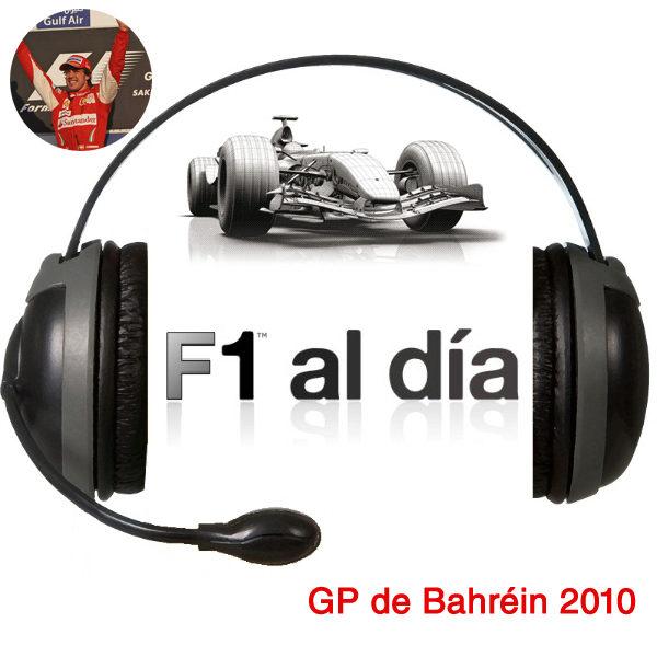 F1 al día Podcast: 02x02 - GP de Bahréin 2010