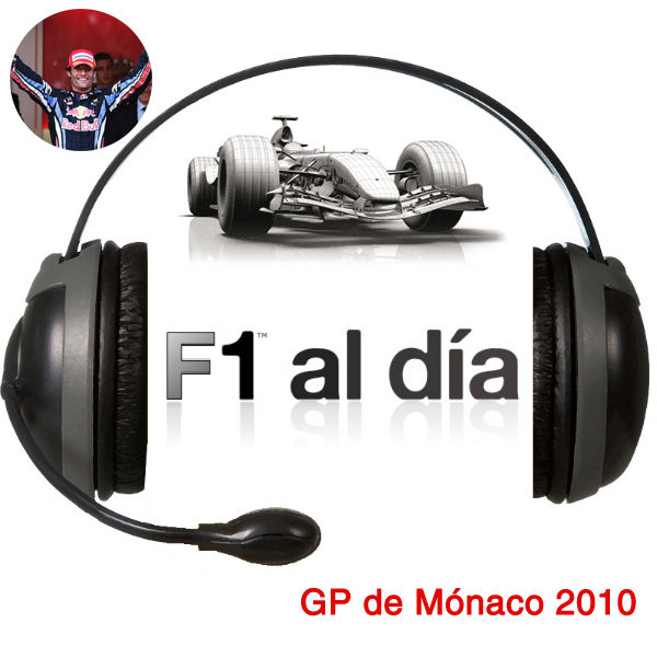 F1 al día Podcast: 02x07 - GP de Mónaco 2010